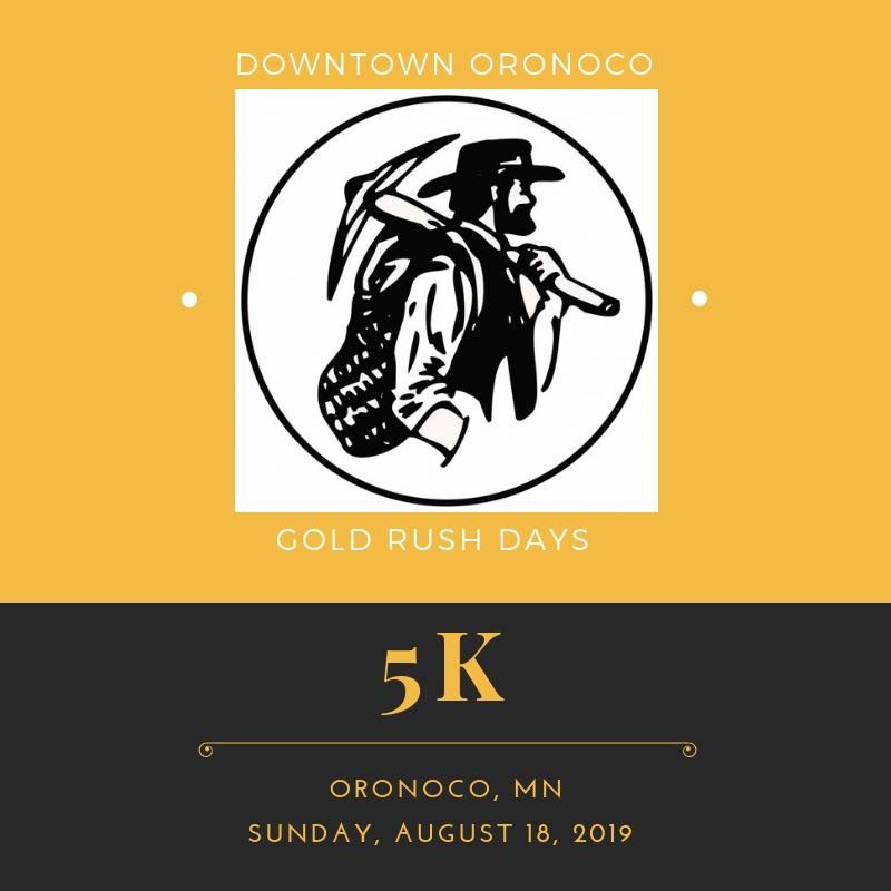 Downtown Oronoco Gold Rush Days 5k - Downtown Oronoco Gold Rush Days
